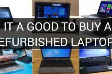 Is It A Good To Buy A Refurbished Laptop?
